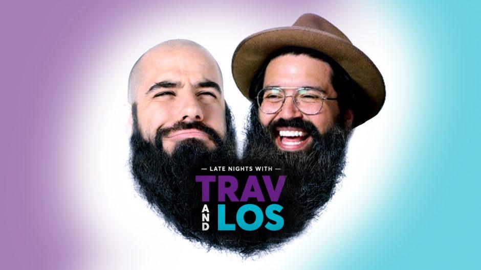 Trav and Los