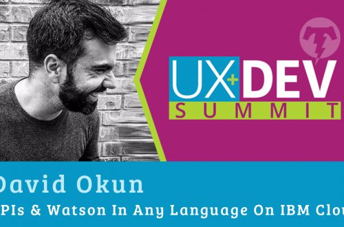 🎙️ UX+DEV SUMMIT 2018 – David Okun