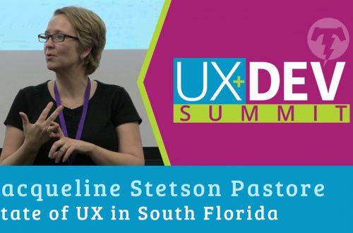 🎙️ UX+DEV SUMMIT 2018 – Jacqueline Stetson Pastore