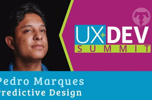 🎙️ UX+DEV SUMMIT 2018 – Pedro Marques