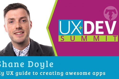 🎙️ UX+DEV SUMMIT 2018 – Shane Doyle