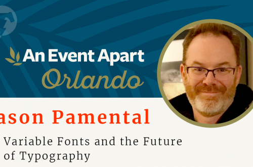 152 – ☀️ Jason Pamental – An Event Apart Orlando 2018