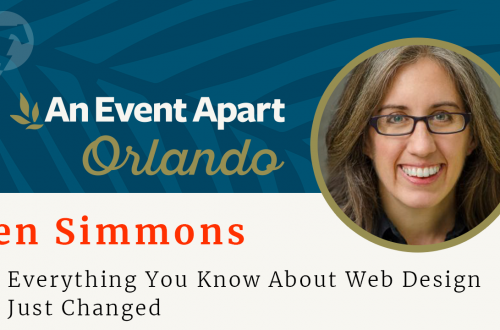 155 – ☀️ Jen Simmons – An Event Apart Orlando 2018