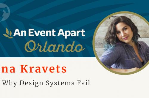 158 – ☀️ Una Kravets – An Event Apart Orlando 2018