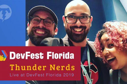 167 – 🍊 DevFest Florida 2019