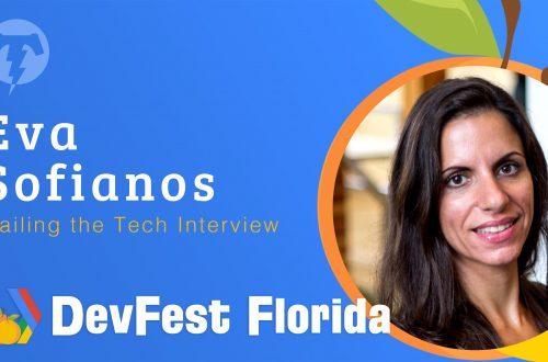 183 – Eva Sofianos  🍊 DevFest Florida 2019