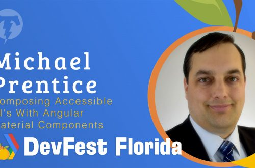 182 – Michael Prentice  🍊 DevFest Florida 2019