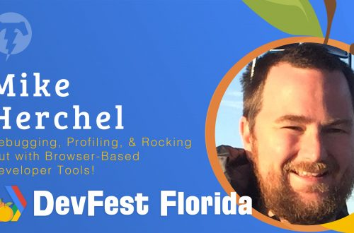 177 – Mike Herchel  🍊 DevFest Florida 2019