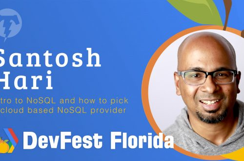 168 – Santosh Hari 🍊 DevFest Florida 2019