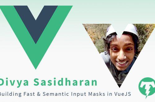 197 – Divya Sasidharan ⚡️ VueConf US 2019