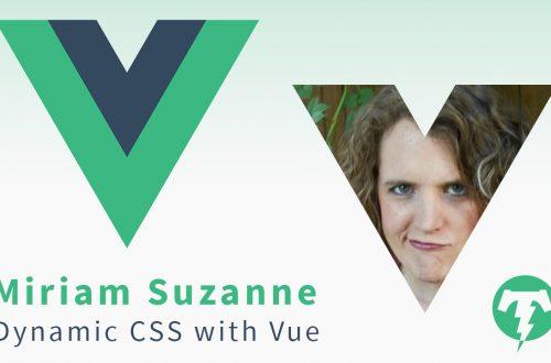 206 – Miriam Suzanne ⚡️ VueConf US 2019