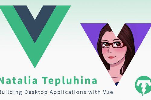 207 – Natalia Tepluhina ⚡️ VueConf US 2019