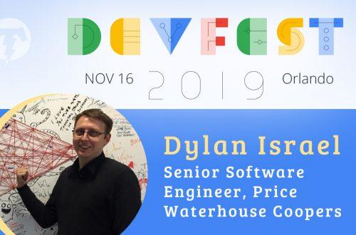 241 – 💻 Dylan Israel – DevFest Florida Season 2019
