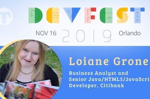 242 – 💻 Loiane Groner – DevFest Florida Season 2019
