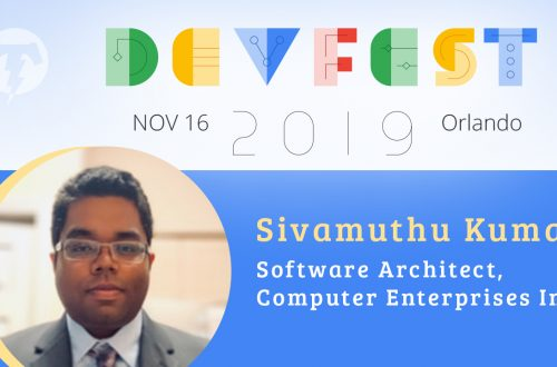 249 – 💻 Sivamuthu Kumar – DevFest Florida Season 2019