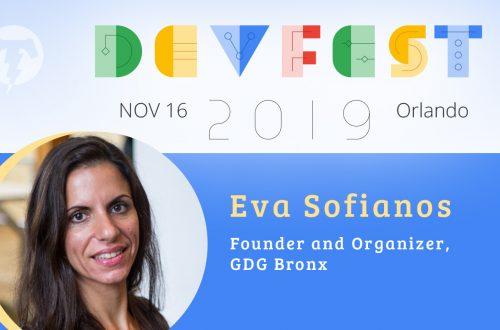 244 – 💻 Eva Sofianos – DevFest Florida Season 2019