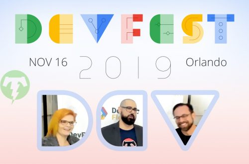 252 – 💻 DevFest Florida Season 2019